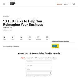 10 TED Talks to Help You Reimagine Your Business - Mitch Joel