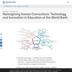 Reimagining Human Connections: Technology and Innovation in Education at the World Bank