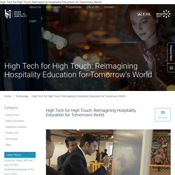High Tech for High Touch: Reimagining Hospitality Education for Tomorrow's World