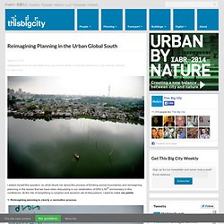 Reimagining Planning in the Urban Global South