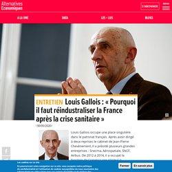 Louis Gallois: «Pourquoi il faut réindustraliser la France après la crise sanitaire»