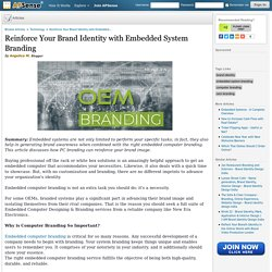 Reinforce Your Brand Identity with Embedded System Branding by Angelica M.