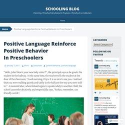 Positive Language Reinforce Positive Behavior In Preschoolers