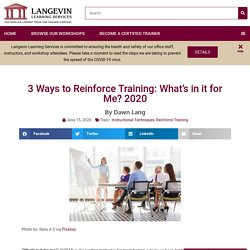 3 Ways to Reinforce Training: What's in it for Me? 2020
