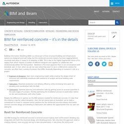 BIM for reinforced concrete - it's in the details