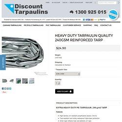 Heavy Duty Tarpaulin Quality 240gsm Reinforced Tarp - Discount Tarpaulins