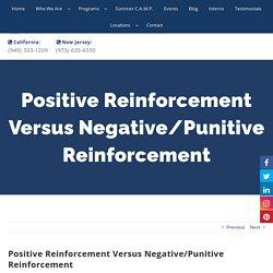 Positive Reinforcement Versus Negative Reinforcement