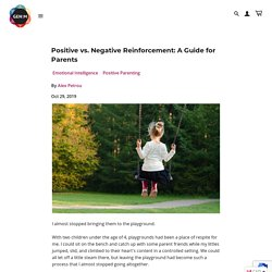 Positive vs. Negative Reinforcement: A Guide for Parents – Generation Mindful