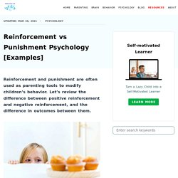 Reinforcement vs Punishment Psychology [Examples]