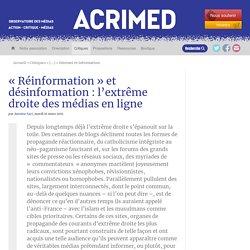 « Réinformation » et désinformation : l'extrême droite des médias en ligne