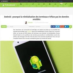Android : pourquoi la réinitialisation des terminaux n'efface pas les données sensibles