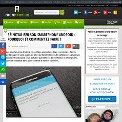 Réinitialiser son smartphone Android : pourquoi et comment le faire ?