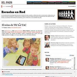 El reino de TIC Ѽ TAC >> Escuelas en Red
