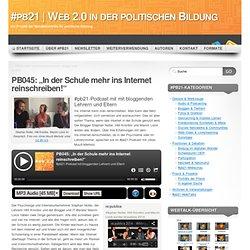 """PB045: """"In der Schule mehr ins Internet reinschreiben!"""""""