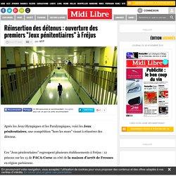 """Réinsertion des détenus : ouverture des premiers """"Jeux pénitentiaires"""" à Fréjus"""