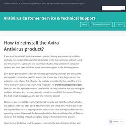 How to reinstall the Avira Antivirus product? – Antivirus Customer Service & Technical Support