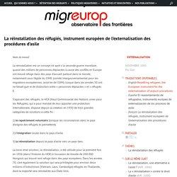La réinstallation des réfugiés, instrument européen de l'externalisation des procédures d'asile