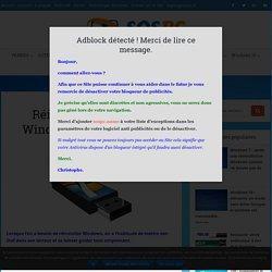 Réinstaller / Réparer Windows 7 avec une Clé Usb. - Sospc