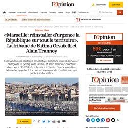 «Marseille: réinstaller d'urgence la République sur tout le territoire». La tribune de Fatima Orsatelli et Alain Trannoy 