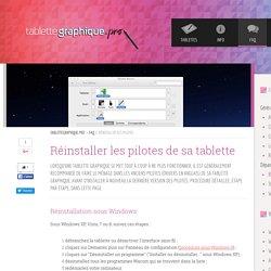 Réinstaller les pilotes d'une tablette - FAQ - TabletteGraphique.pro
