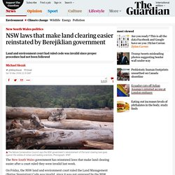 NSW laws that make land clearing easier reinstated by Berejiklian government