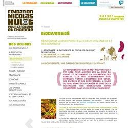 La fondation Nicolas Hulot : la biodiversité au coeur des enjeux et des décisions