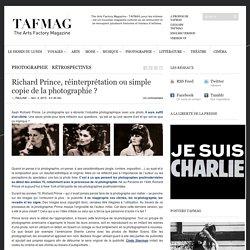 Richard Prince, réinterprétation ou simple copie de la photographie ?