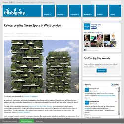 Reinterpreting Green Space in cities