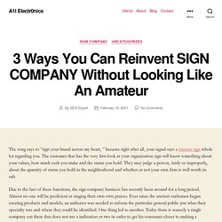 How Sign Companies Make Your Life Easier