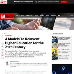 4 Models To Reinvent Higher Education for the 21st Century