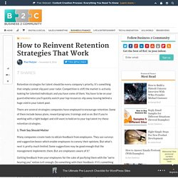 How to Reinvent Retention Strategies That Work