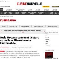 Tesla Motors : comment la start up de Palo Alto réinvente l'automobile - Mondial de l'Automobile