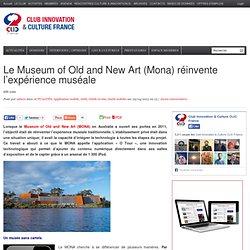 Le Mona réinvente l'expérience muséale