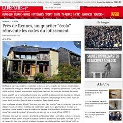 """Près de Rennes, un quartier """"écolo"""" réinvente les codes du lotissement - 27/11/2015 - ladepeche.fr"""