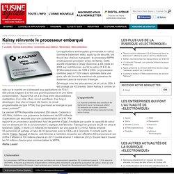 Kalray réinvente le processeur embarqué