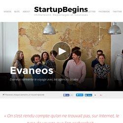 Evaneos réinvente le voyage avec les agences locales - StartupBegins StartupBegins