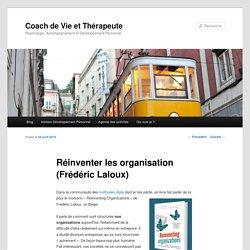 Réinventer les organisation (Frédéric Laloux)