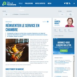 Réinventer le service en chambre - Veilletourisme.ca