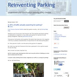 Reinventing Parking: Is 30% of traffic actually searching for parking?