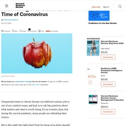 Reinventing Your Career in the Time of Coronavirus