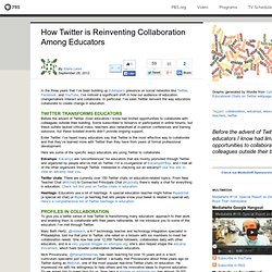 How Twitter is Reinventing Collaboration Among Educators
