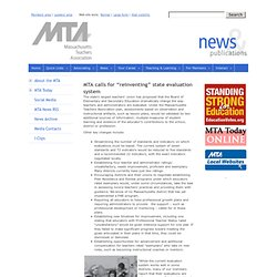 "The Massachusetts Teachers Association - MTA calls for ""reinventing"" state evaluation system"