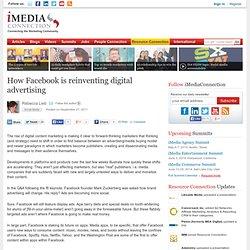 How Facebook is reinventing digital advertising