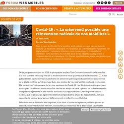 Covid-19: «La crise rend possible une réinvention radicale de nos mobilités»