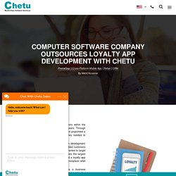 Chetu Reinvents Customer Loyalty with Mobile App