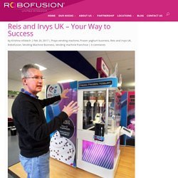 Reis And Irvys Vending Machine Franchise In UK