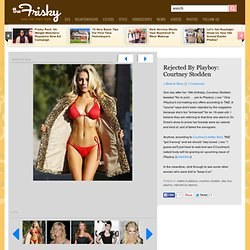Rejected By Playboy: Courtney Stodden