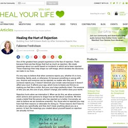 Healing the Hurt of Rejection by Fabienne Fredrickson