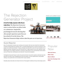 The Rejection Generator Project