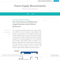 Free Trial Classes of PSRR (Power Supply Rejection Ratio) Offered by Picotest